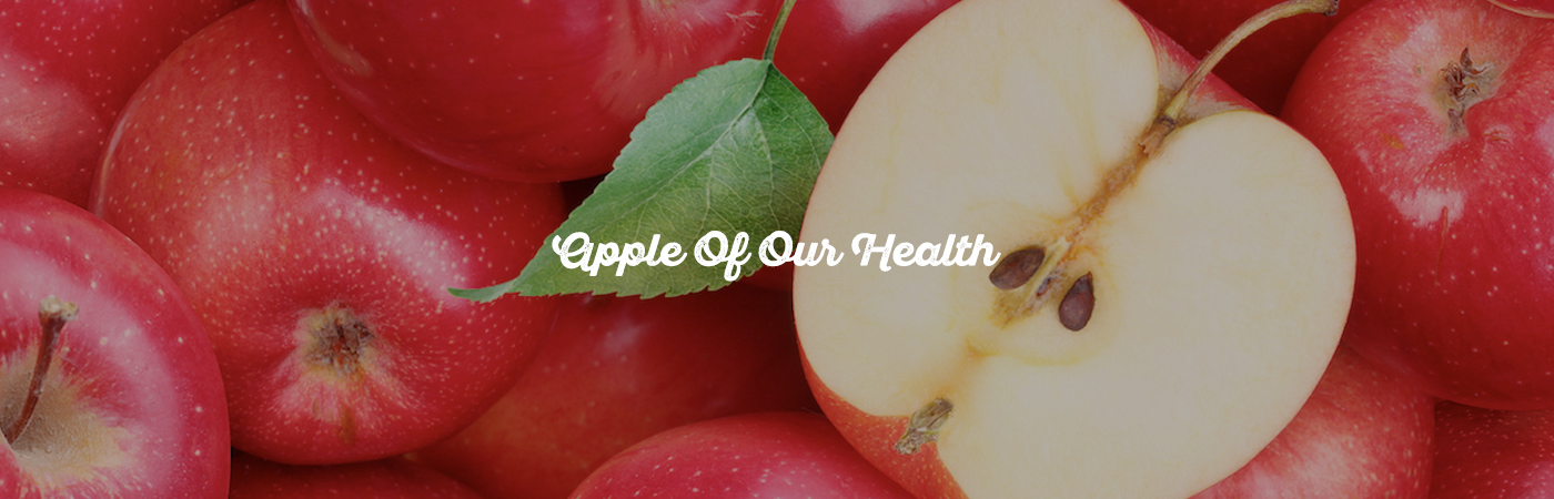 APPLE OF OUR HEALTH